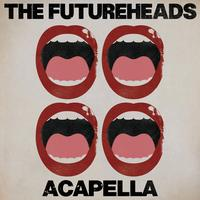 The Futureheads - Acapella