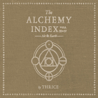 Thrice - The Alchemy Index, Vol. 3 & 4: Air & Earth