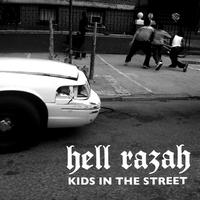 Hell Razah - Kids In The Street