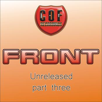 FRONT - Unreleased - Part Three