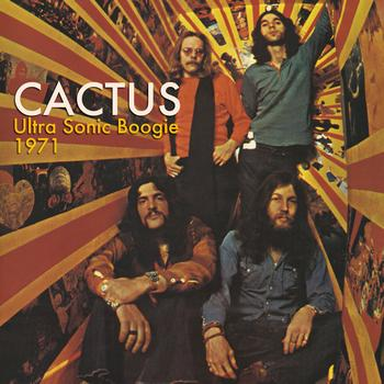 Cactus - Ultra Sonic Boogie 1971