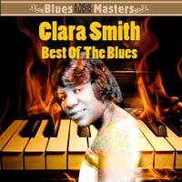 Clara Smith - Best Of The Blues