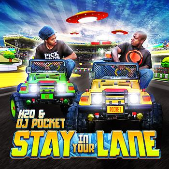 H20 - Stay In Your Lane (Explicit)