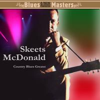 Skeets McDonald - Country Blues Greats