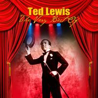Ted Lewis - The Very Best Of