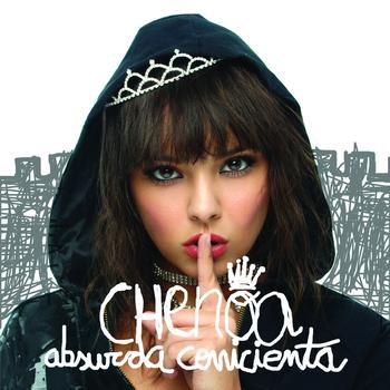 Chenoa - Absurda Cenicienta ((Deluxe Version))