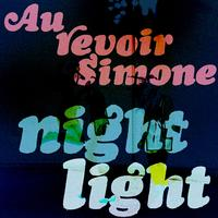 Au Revoir Simone - Night Light