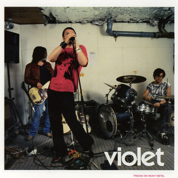 Violet - Freaks On Heavy Metal