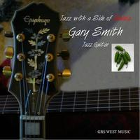 Gary Smith - Jazz With A Side Of Salsa