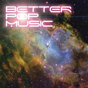 Various Artists - Better Pop Music - Something In Construction