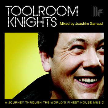 Joachim Garraud - Toolroom Knights Mixed By Joachim Garraud