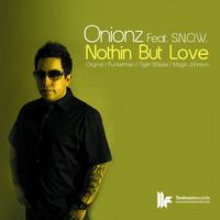 Onionz - Nothin But Love