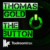 Thomas Gold - The Button