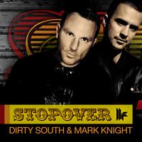 Dirty South and Mark Knight - Stopover
