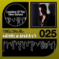 Chris Special - Knights Of Africa EP