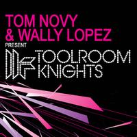 Tom Novy - Tom Novy & Wally Lopez Present Toolroom Knights