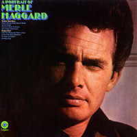 Merle Haggard & The Strangers - A Portrait Of