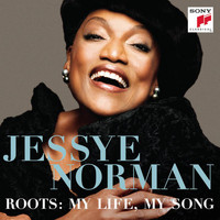 Jessye Norman - Roots: My Life, My Song