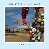 The Steve Miller Band - BINGO!
