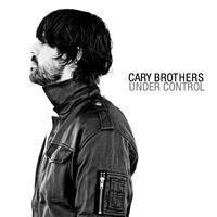 Cary Brothers - Under Control