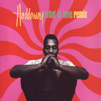Haddaway - What Is Love (Remixes)
