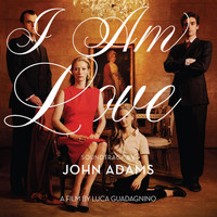 John Adams - I Am Love Soundtrack by John Adams
