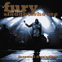 Fury In The Slaughterhouse - Farewell & Goodbye Tour 2008