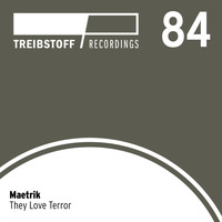 Maetrik - They Love Terror Ep