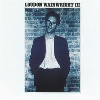 Loudon Wainwright III - Album 1