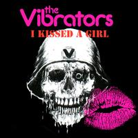 The Vibrators - I Kissed A Girl