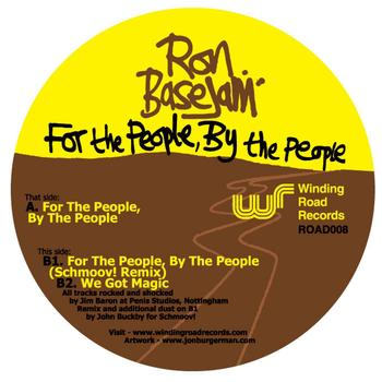 Ron Basejam - For The People, By The People
