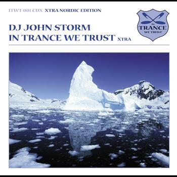 DJ John Storm - In Trance We Trust - Nordic Edition