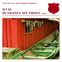 DJ SL - In Trance We Trust - Nordic Edition 2