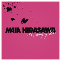 Maia Hirasawa - The Worrying Kind