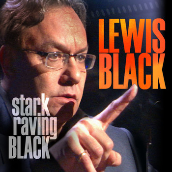 Lewis Black - Stark Raving Black (Explicit)