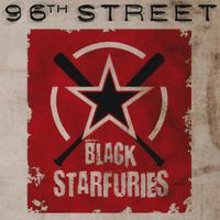 Black Star Furies - 96th Street (Explicit)