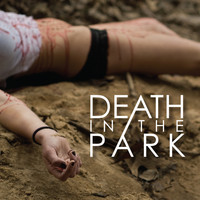 Death In The Park - Death In The Park (Full-Length)