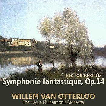 The Hague Philharmonic Orchestra - Berlioz: Symphonie fantastique, Op. 14