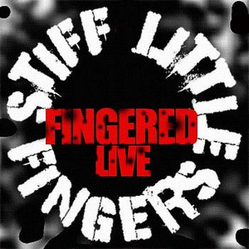 Stiff Little Fingers - Fingered