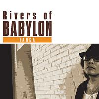 Tanga - Rivers of Babylon