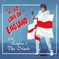 John Leyton & The Orients - Hi Ho Come On England