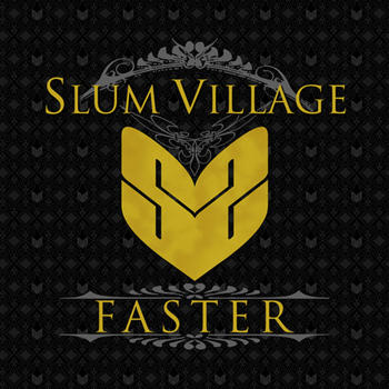 Slum Village - Faster - Single (Explicit)