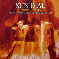 Sun Dial - Return Journey: The Lost Second Album Sessions 1991