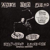Alien Sex Fiend - Nocturnal Emissions (Special Edition)