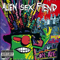 Alien Sex Fiend - Information Overload (Explicit)