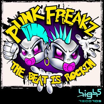 Punk Freakz - The Beat Is Rockin