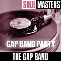 The Gap Band - Soul Masters: Gap Band Party