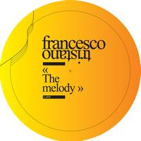 Francesco Tristano - The Melody - EP