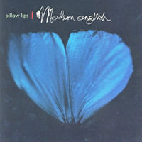 Modern English - Pillow Lips