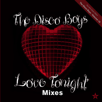 The Disco Boys - Love Tonight (Mixes) - taken from Superstar